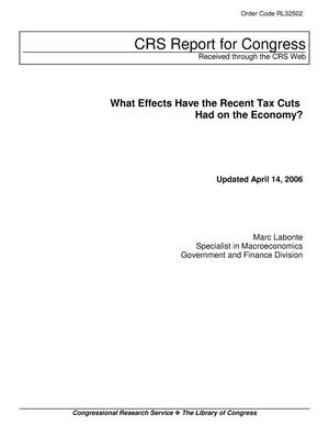 Primary view of object titled 'What Effects Have the Recent Tax Cuts Had on the Economy?'.