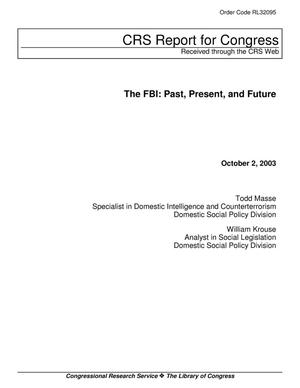 Primary view of object titled 'The FBI: Past, Present, and Future'.
