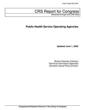 Primary view of object titled 'Public Health Service Operating Agencies'.