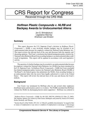Primary view of object titled 'Hoffman Plastic Compounds v. NLRB and Backpay Awards to Undocumented Aliens'.