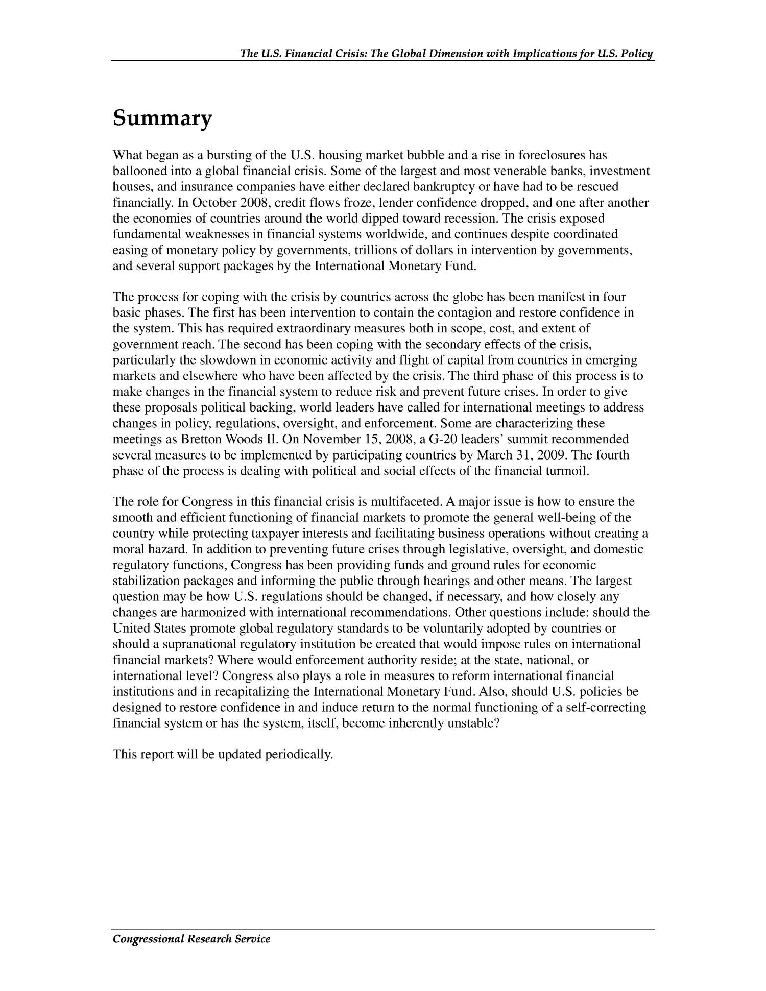 The U.S. Financial Crisis: The Global Dimension with Implications for U.S. Policy                                                                                                      [Sequence #]: 2 of 88