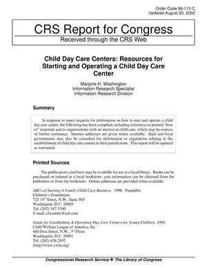 Primary view of object titled 'Child Day Care Centers: Resources for Starting and Operating a Child Day Care Center'.