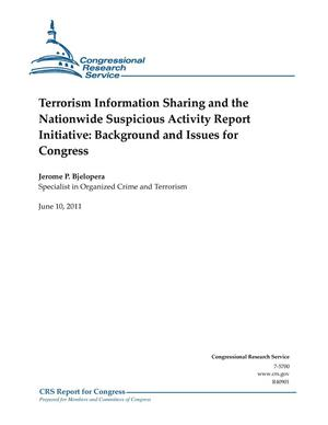 Primary view of object titled 'Terrorism Information Sharing and the Nationwide Suspicious Activity Report Initiative: Background and Issues for Congress'.