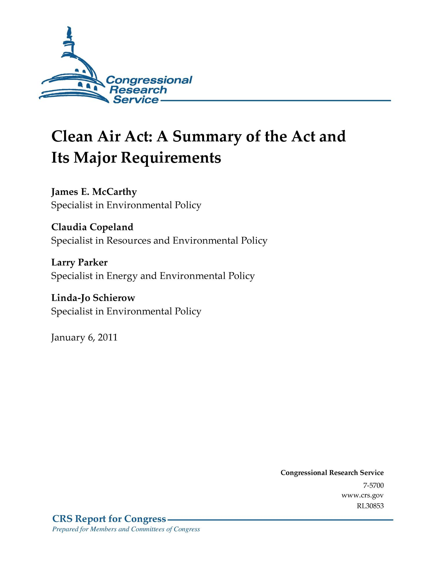 Clean Air Act: A Summary of the Act and Its Major Requirements                                                                                                      [Sequence #]: 1 of 27