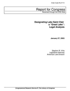"Primary view of object titled 'Designating Lake Saint Clair a ""Great Lake"": Legal Analysis'."