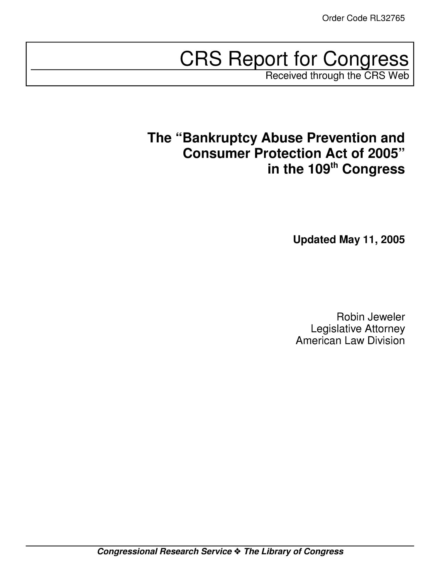"The ""Bankruptcy Abuse Prevention and Consumer Protection Act of 2005"" in the 109th Congress                                                                                                      [Sequence #]: 1 of 18"