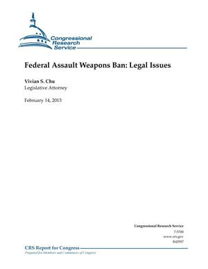 Primary view of object titled 'Federal Assault Weapons Ban: Legal Issues'.