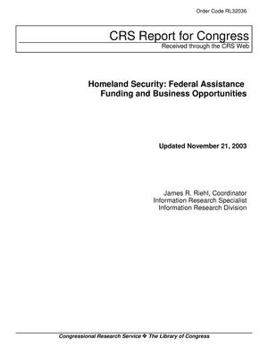 Primary view of object titled 'Homeland Security: Federal Assistance Funding and Business Opportunities'.