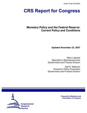 Primary view of object titled 'Monetary Policy and the Federal Reserve: Current Policy and Conditions'.
