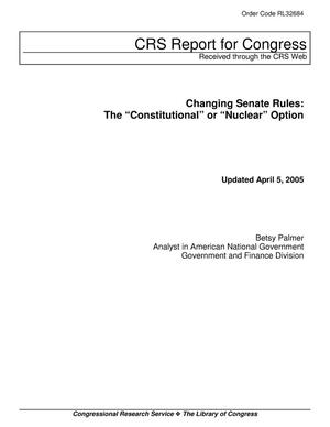 "Primary view of object titled 'Changing Senate Rules: The ""Constitutional"" or ""Nuclear"" Option'."