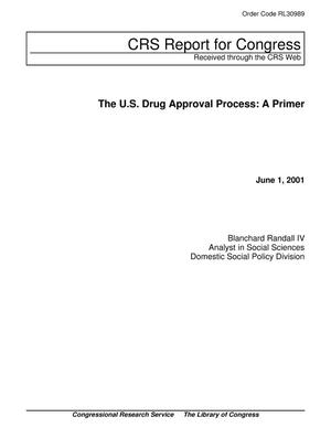 Primary view of object titled 'The U.S. Drug Approval Process: A Primer'.