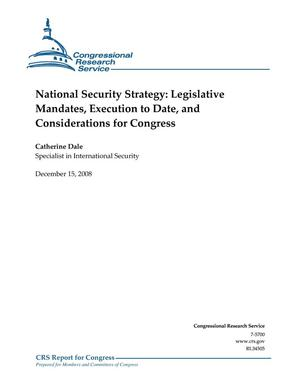 Primary view of object titled 'National Security Strategy: Legislative Mandates, Execution to Date, and Considerations for Congress'.