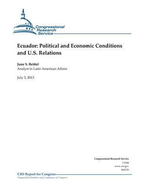 Primary view of object titled 'Ecuador: Political and Economic Conditions and U.S. Relations'.