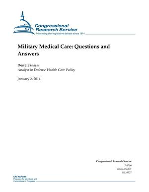 Primary view of object titled 'Military Medical Care: Questions and Answers'.