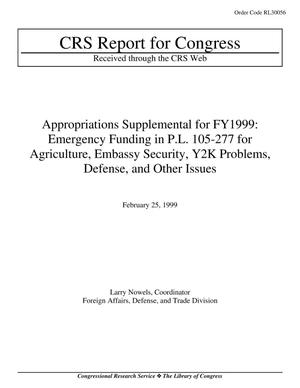 Primary view of object titled 'Appropriations Supplemental for FY1999: Emergency Funding in P.L. 105-277 for Agriculture, Embassy Security, Y2K Problems, Defense, and Other Issues'.