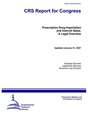 Primary view of object titled 'Prescription Drug Importation and Internet Sales: A Legal Overview'.