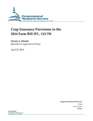 Primary view of object titled 'Crop Insurance Provisions in the 2014 Farm Bill (P.L. 113-79)'.