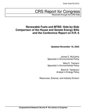 Primary view of object titled 'Renewable Fuels and MTBE: Side-by-Side Comparison of the House and Senate Energy Bills and the Conference Report on H.R. 6'.