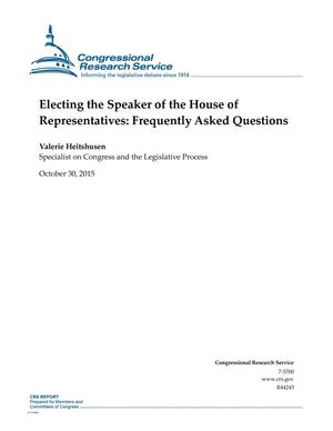 Primary view of object titled 'Electing the Speaker of the House of Representatives: Frequently Asked Questions'.