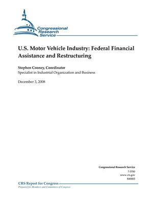 Primary view of object titled 'U.S. Motor Vehicle Industry: Federal Financial Assistance and Restructuring'.