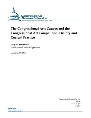 Primary view of object titled 'The Congressional Arts Caucus and the Congressional Art Competition: History and Current Practice'.