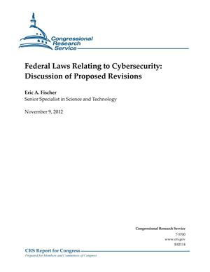 Primary view of object titled 'Federal Laws Relating to Cybersecurity: Discussion of Proposed Revisions'.