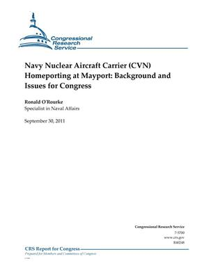 Primary view of object titled 'Navy Nuclear Aircraft Carrier (CVN) Homeporting at Mayport: Background and Issues for Congress'.