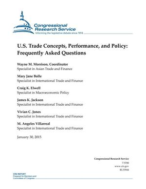 Primary view of object titled 'U.S. Trade Concepts, Performance, and Policy: Frequently Asked Questions'.