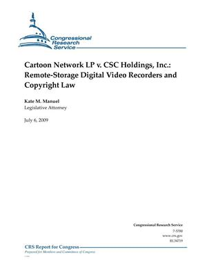 Primary view of object titled 'Cartoon Network LP v. CSC Holdings, Inc.: Remote-Storage Digital Video Recorders and Copyright Law'.