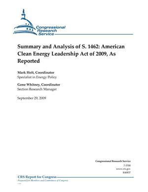 Primary view of object titled 'Summary and Analysis of S. 1462: American Clean Energy Leadership Act of 2009, As Reported'.