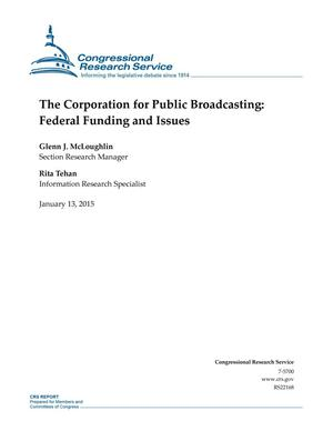 Primary view of object titled 'The Corporation for Public Broadcasting: Federal Funding and Issues'.