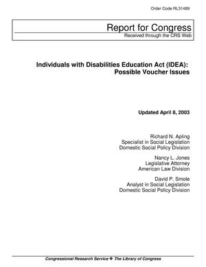 Primary view of object titled 'Individuals with Disabilities Education Act (IDEA): Possible Voucher Issues'.
