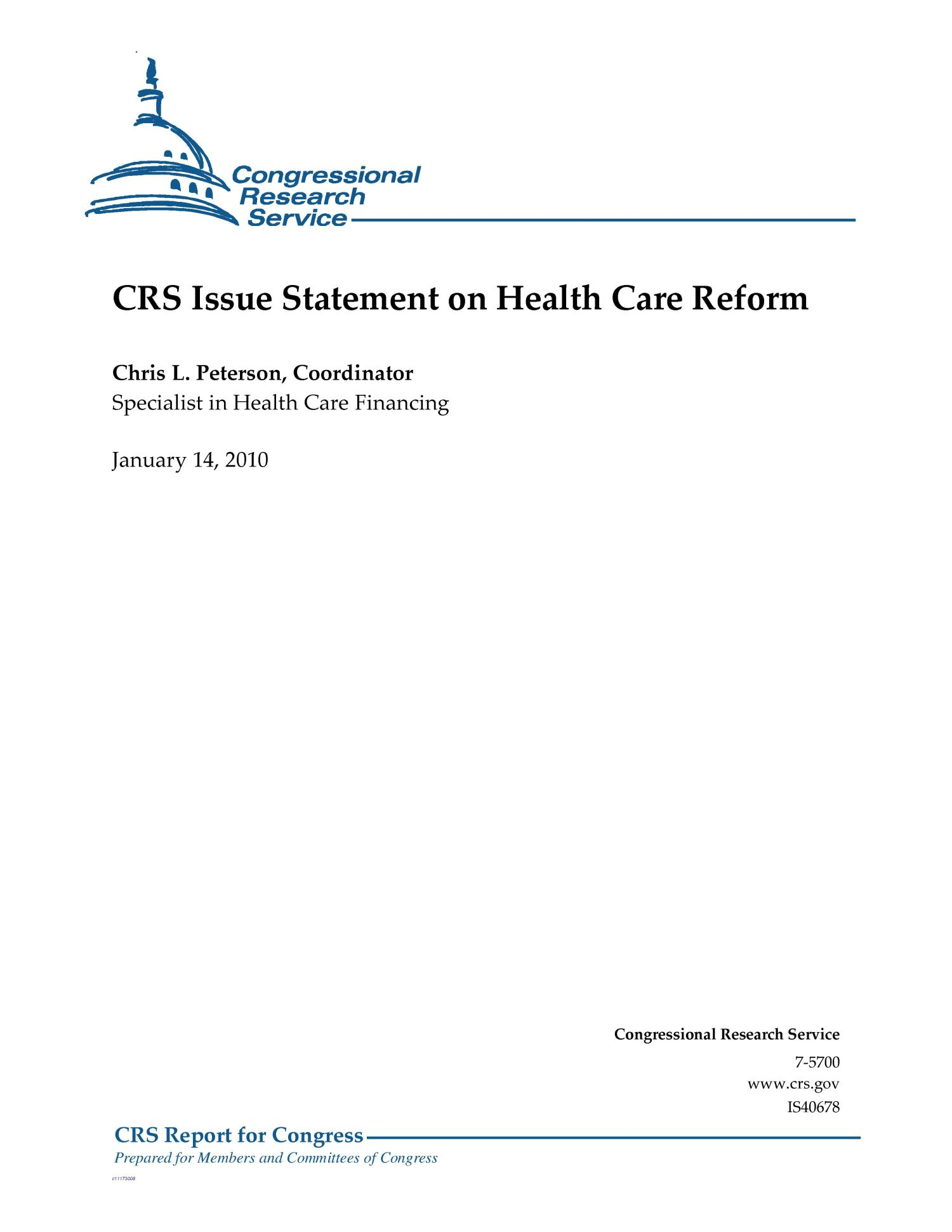 CRS Issue Statement on Health Care Reform                                                                                                      [Sequence #]: 1 of 4