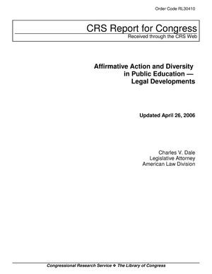 Primary view of object titled 'Affirmative Action and Diversity in Public Education — Legal Developments'.