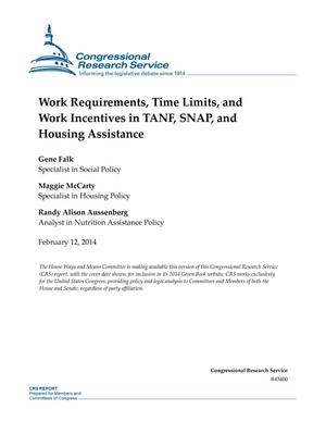 Primary view of object titled 'Work Requirements, Time Limits, and Work Incentives in TANF, SNAP, and Housing Assistance'.