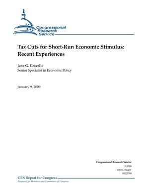 Primary view of object titled 'Tax Cuts for Short-Run Economic Stimulus: Recent Experiences'.
