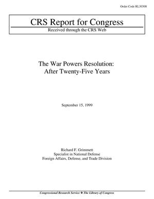 Primary view of object titled 'The War Powers Resolution: After Twenty-Five Years'.