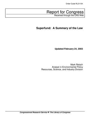 Primary view of object titled 'Superfund: A Summary of the Law'.