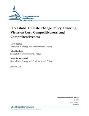 Primary view of object titled 'U.S. Global Climate Change Policy: Evolving Views on Cost, Competitiveness, and Comprehensiveness'.