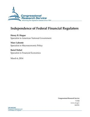 Primary view of object titled 'Independence of Federal Financial Regulators'.