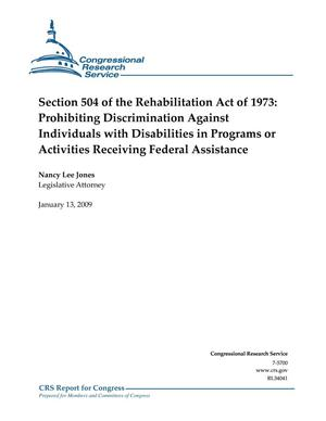 Primary view of object titled 'Section 504 of the Rehabilitation Act of 1973: Prohibiting Discrimination Against Individuals with Disabilities in Programs or Activities Receiving Federal Assistance'.