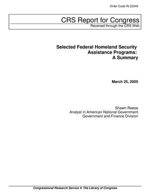 Primary view of object titled 'Selected Federal Homeland Security Assistance Programs: A Summary'.