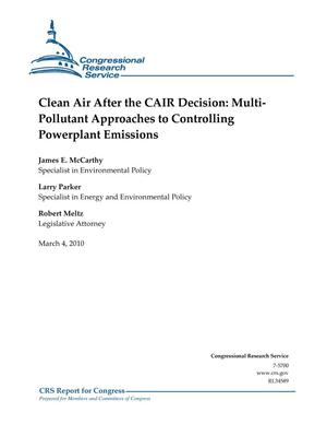 Primary view of object titled 'Clean Air After the CAIR Decision: MultiPollutant Approaches to Controlling Powerplant Emissions'.
