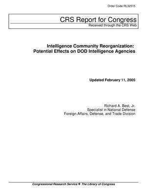 Primary view of object titled 'Intelligence Community Reorganization: Potential Effects on DOD Intelligence Agencies'.