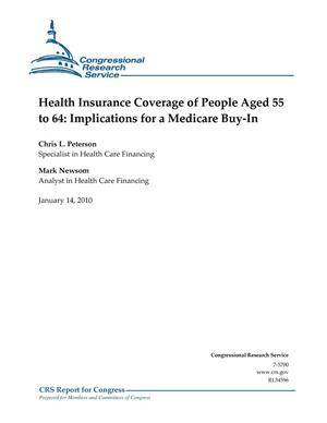 Primary view of object titled 'Health Insurance Coverage of People Aged 55 to 64: Implications for a Medicare Buy-In'.