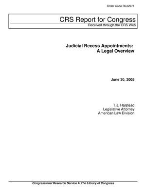 Primary view of object titled 'Judicial Recess Appointments: A Legal Overview'.