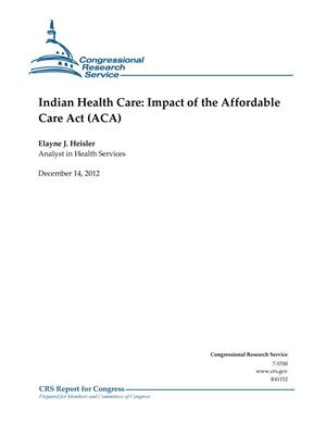 Primary view of object titled 'Indian Health Care: Impact of the Affordable Care Act (ACA)'.