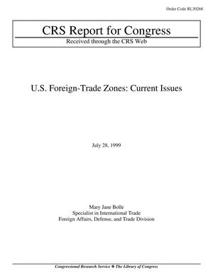 Primary view of object titled 'U.S. Foreign-Trade Zones: Current Issues'.