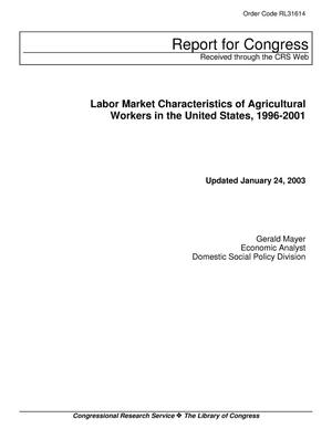 Primary view of object titled 'Labor Market Characteristics of Agricultural Workers in the United States, 1996-2001'.
