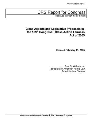 Primary view of object titled 'Class Actions and Legislative Proposals in the 109th Congress: Class Action Fairness Act of 2005'.